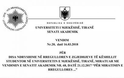 """Vendimi Nr.20, datë 16.3.2018 """"Për disa ndryshime në Rregulloren e Zgjedhjeve të Këshillit Studentor në Universitetin e Mjekësisë…'"""